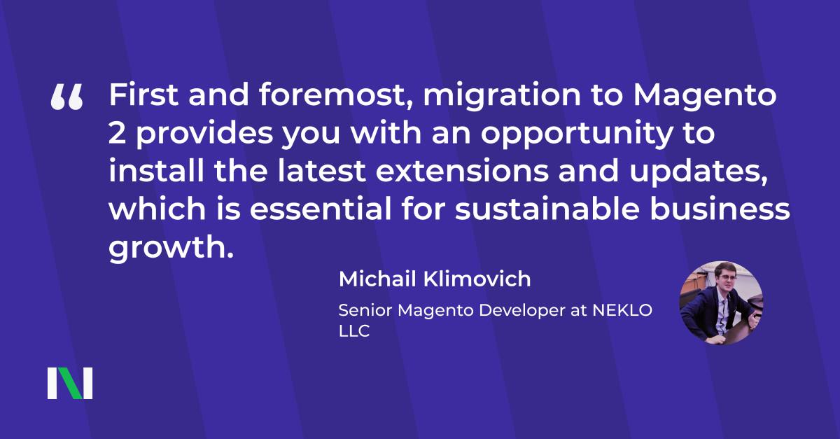 Magento 2 migration benefits